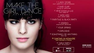Make The Girl Dance  Dancing In Nowhere {feat <b>Solange La Frange</b>}