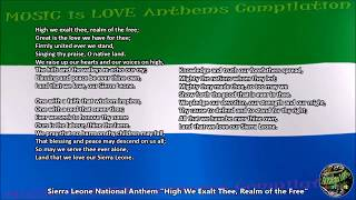 "Sierra Leone National Anthem ""High We Exalt Thee, Realm of the Free"" with vocal and lyrics English"