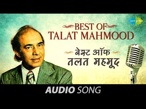 best of talat mahmood best old songs popular bollywood songs