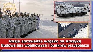 Rosja sprowadza wojsko na Arktykę – Budowa baz wojskowych i bunkrów przyspiesza