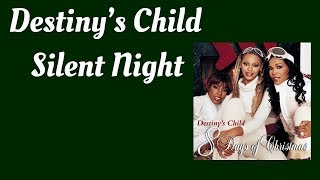 Destiny's Child - Silent Night (lyrics)