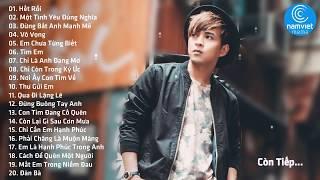 Hồ Quang Hiếu 2019 - Tuyển Tập Những Ca Khúc Nhạc Trẻ Hay Nhất 2019 Của Hồ Quang Hiếu