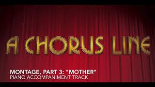 """Montage, Part 3: """"Mother"""" - A Chorus Line - Piano Accompaniment/Rehearsal Track"""