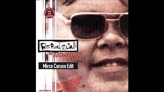 Fatboy Slim   The Rockafeller Skank (Mirco Caruso Edit)