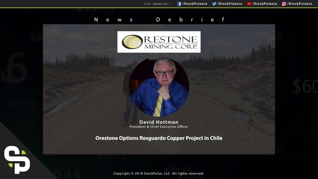 Orestone Options Resguardo Copper Project in Chile