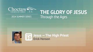 Jesus - The High Priest