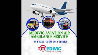 Utilize the Finest Air Ambulance Services in Bokaro by Medivic Aviation