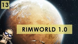 RimWorld 1 0 - The Rich Explorer - Part 14 [Full Release