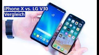 iPhone X vs. LG V30 - Die Flaggschiffe im Vergleich (deutsch HD)