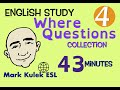 Where Questions - English study collection #4   Mark Kulek - ESL