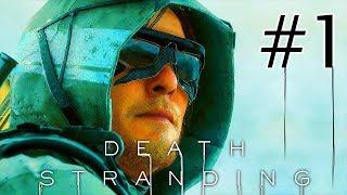 DEATH STRANDING #1: ANH SHIPPER ĐI CỨU TRÁI ĐẤT NGÀY TẬN THẾ !!! Tuyệt tác game Hideo Kojima !!! !!!