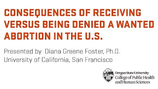 Consequences of receiving versus being denied a wanted abortion in the United States
