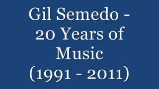 Gil Semedo   20 Years Of Music 1991   2011