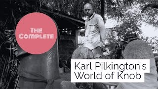 The Complete Karl Pilkingtons World Of Knob (A Compilation With Ricky Gervais & Stephen Merchant)