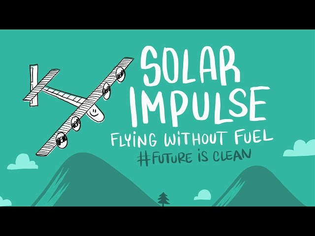 Solar Impulse's Fuel Free Plane
