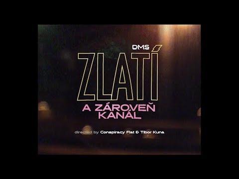 Dms Zlatí A Zároveň Kanál Prod Dame Official Video
