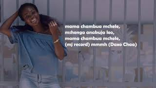 CHAMBUA MCHELE LYRIC VIDEO