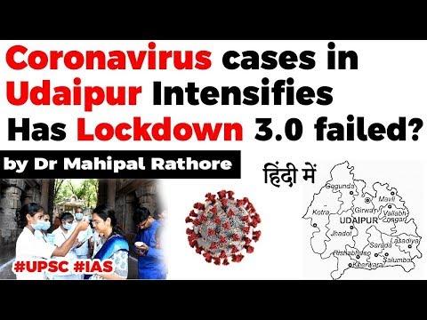 Coronavirus case in Udaipur intensifies, Has Lockdown 3.0 failed? Current Affairs 2020 #UPSC2020