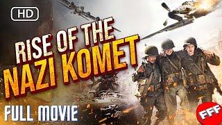 RISE OF THE NAZI KOMET   Full WAR ACTION Movie