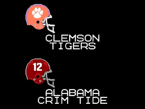 Tecmo Super Bowl Highlights of 2017 Clemson and Alabama National Championship