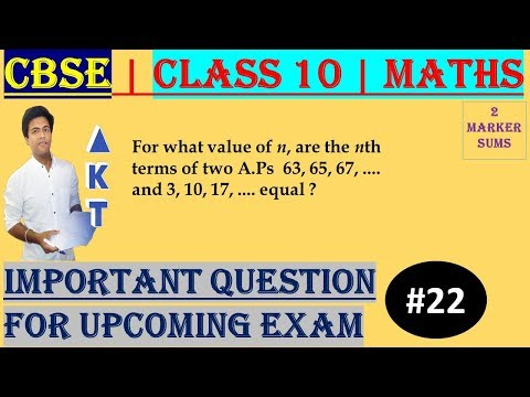 #22 CBSE | 2 Marks | For what value of n, are the nth terms of two A.Ps... | Class X | IMP Question