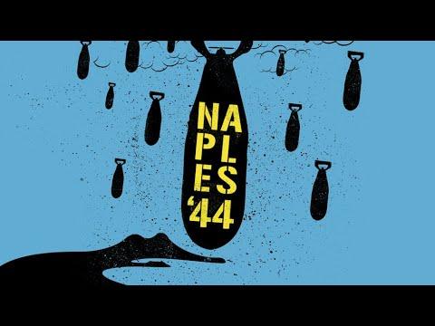 Naples '44 Naples '44 (International Trailer)