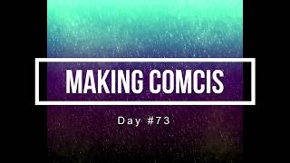 100 Days of Making Comics 73