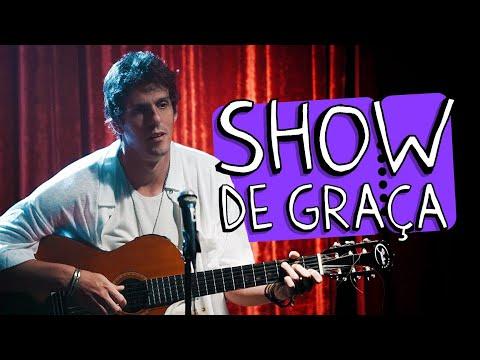 SHOW DE GRAÇA