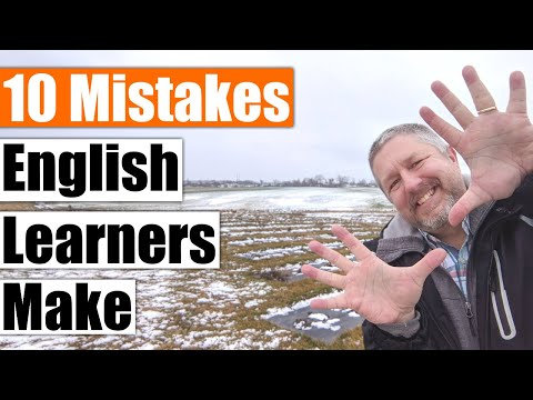 10 Mistakes that English Learners Make and How To Fix Them