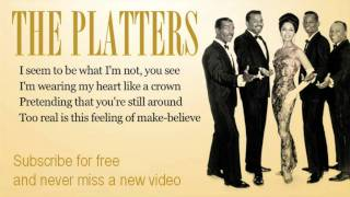 The Platters - The Great Pretender - Lyrics