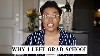 Why I Left Grad School