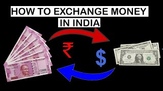 How to Exchange Money/Currency In India | Best Rates | Full info | Lets travel