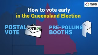 Queensland Election 2020: Here's how you can cast your vote early.
