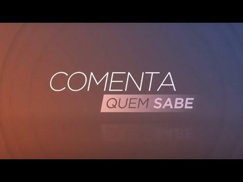Flamengo na final, declaração de Renato e Seleção Brasileira! Comenta Quem Sabe - Programa Completo