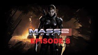 Mass Effect 2: Episode 08 (Archangel)