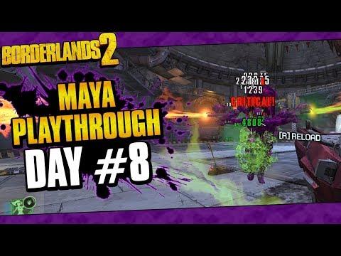 Borderlands 2 | Maya Reborn Playthrough Funny Moments And Drops | Day #8
