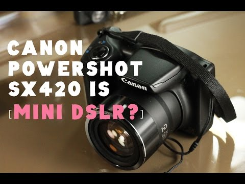Canon Powershot SX420 IS Review : Mini DSLR