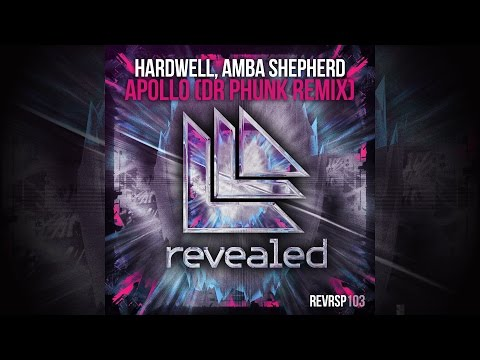 Hardwell feat. Amba Shepherd - Apollo (Dr Phunk Remix) [Official]