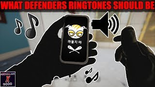 What Defenders Ringtones Should Be - Rainbow Six Siege - White Noise