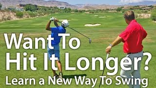 Want To Hit It Longer? Learn A New Way To Swing
