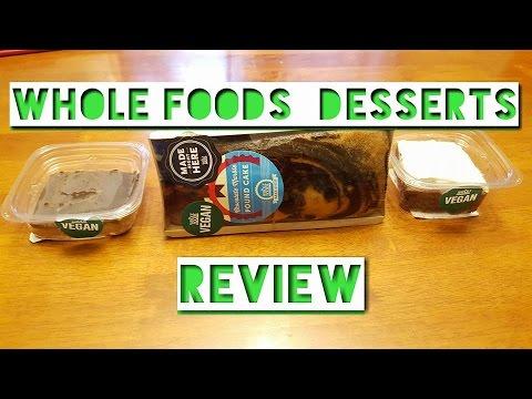 Whole Foods Vegan Dessert review