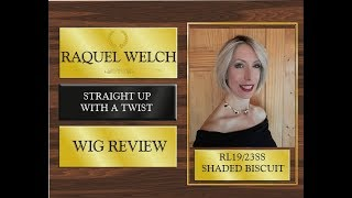Raquel Welch Straight Up With A Twist Wig Review RL19/22SS Shaded Biscuit