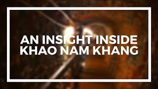 preview picture of video 'An Insight Inside Khao Nam Khang'