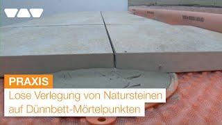Balkonaufbau: Lose Verlegung von Natursteinen auf Dünnbett-Mörtelpunkten