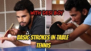 Table tennis with Indian in Hindi | Basic strokes in Table Tennis or Ping Pong | Desi Boy | CJTalk