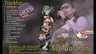 The Best ACCOUSTIC COVER SONGS - NUFI WARDHANA 20 Lagu Cover Terbaik Pilihan