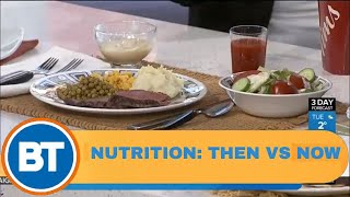 Comparing 1950s Nutrition To Now