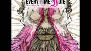 Every Time I Die - White Smoke 8-Bit