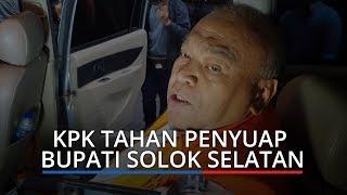 KPK Tahan Yamin Kahar Penyuap Bupati Solok Selatan Setelah 8 Bulan Sandang Status Tersangka