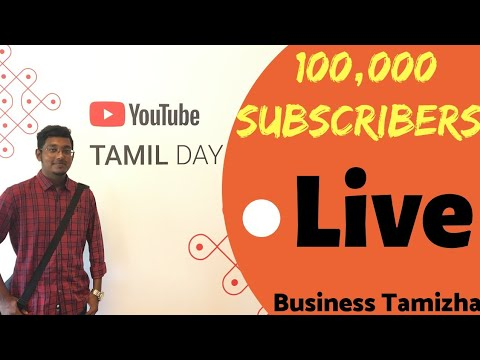 Business Tamizha 100k subscribers Spsl live